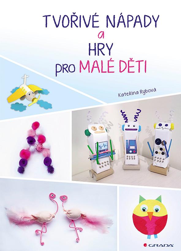 Grada Tvořivé nápady a hry pro malé děti 1ks